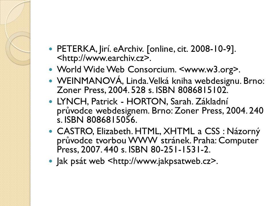 PETERKA, Jirí. eArchiv. [online, cit. 2008-10-9]. <http://www